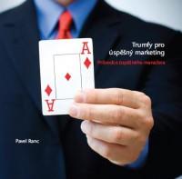 Trumfy pro úspěšný marketing, Pavel Ranc